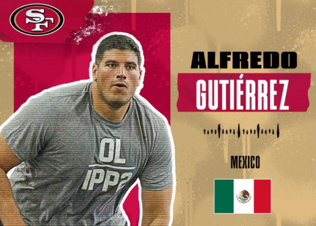 Alfredo Gutiérrez, mexicano elegido por los San Francisco 49ers